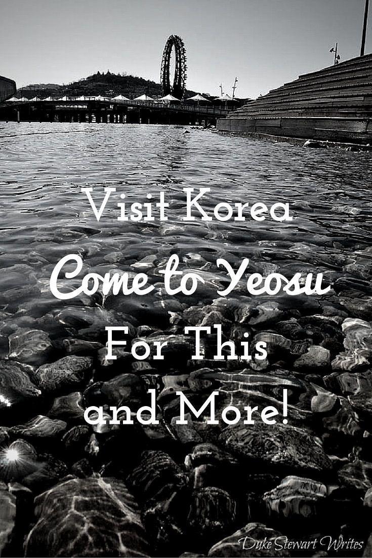 Visit Korea through these Photos from Yeosu!