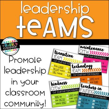 """Leadership Teams - Classroom Jobs {EDITABLE}I loved the classroom jobs I was using, but as our school has transitioned into a """"Leader in Me"""" school, I wanted to create more leadership opportunities rather than just 'jobs'. So, I created leadership teams!"""
