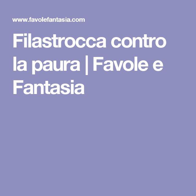 Filastrocca contro la paura   Favole e Fantasia