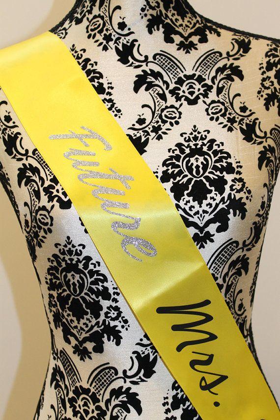 Future Mrs...Bride Bachelorette party sash  by myeverydaydesign, $15.00
