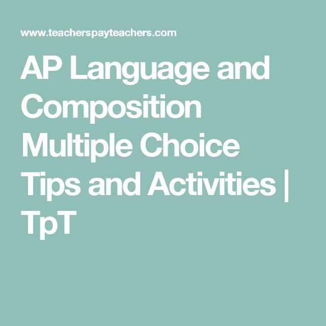 AP Language and Composition Multiple Choice Tips and Activities | TpT