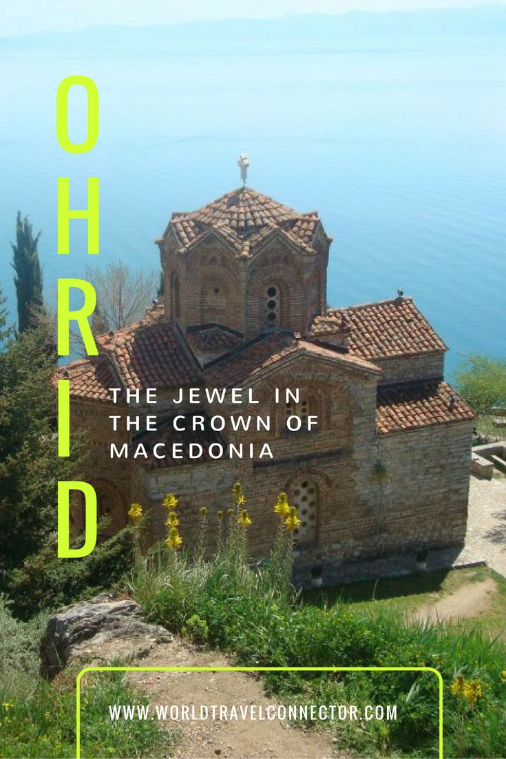 World Travel Connector | Ohrid: The jewel in the crown of Macedonia | http://www.worldtravelconnector.com