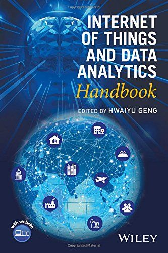 Internet of Things and Data Analytics Handbook by Hwaiyu ... https://www.amazon.co.uk/dp/1119173647/ref=cm_sw_r_pi_dp_x_s-sGybBCBWP86