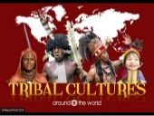 Tribal Cultures Around The World- slideshow