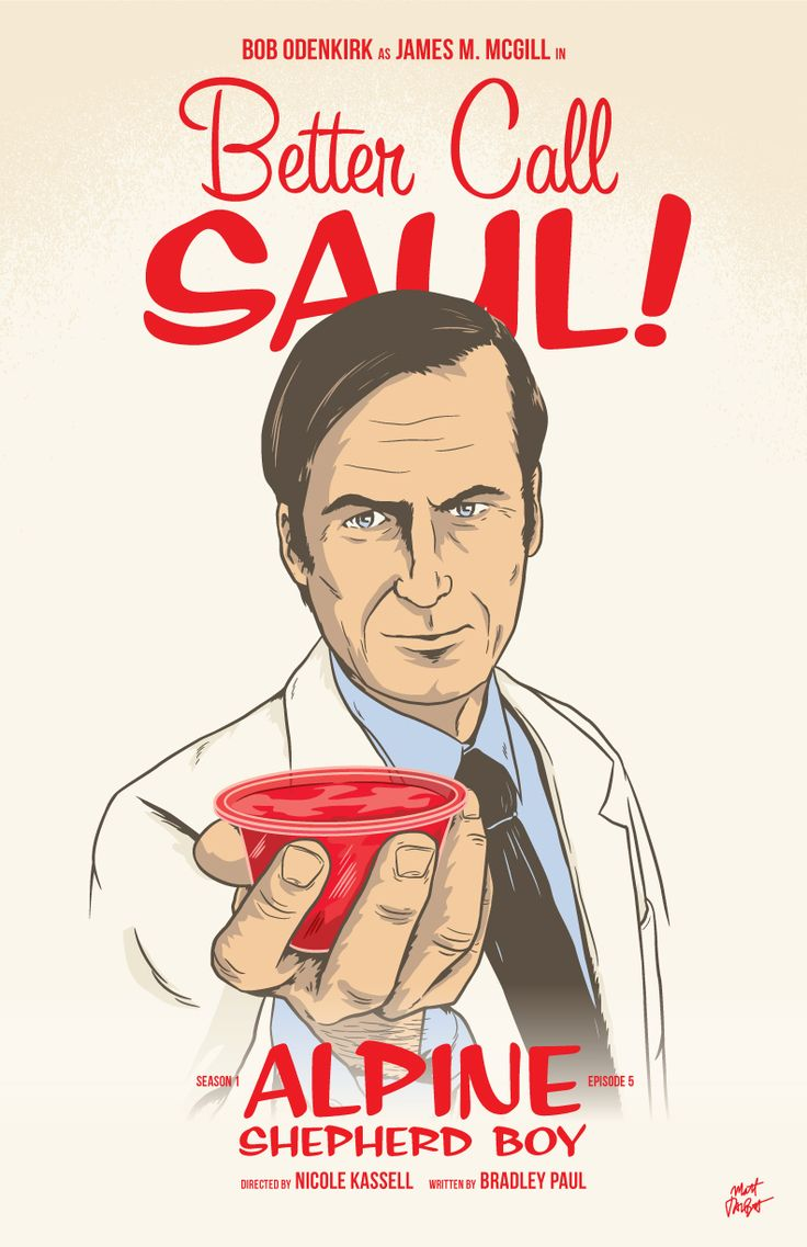 "My poster for Better Call Saul episode five, ""Jello."" Oops, I mean ""Alpine Shepherd Boy!"" According to the BCS insider podcast, they wanted to call this episode Jello, but lawyers intervened...."