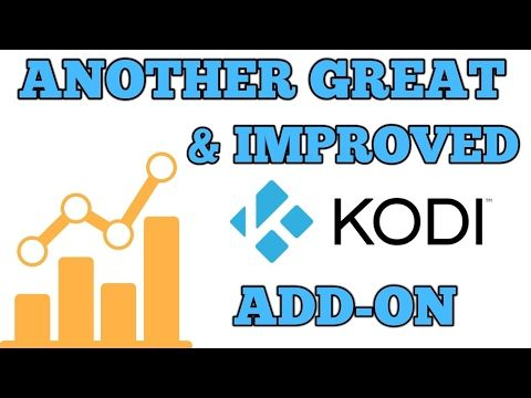 Another Great & Improved KODI ADD-ON