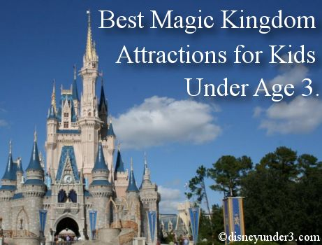 Disney Under 3 - Best Attractions at Disney's Magic Kingdom for Infants and Toddlers