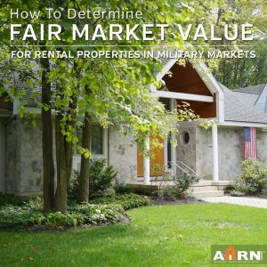 How to Determine Fair Market Values for Your Rental in Military Markets February 4, 2015 By: Kristencomment
