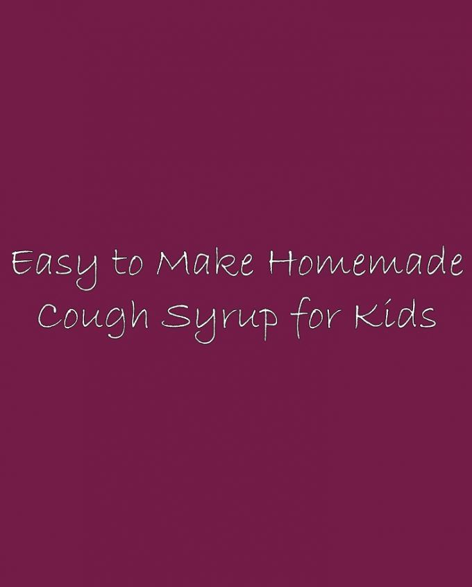 Easy to Make Homemade Cough Syrup for Kids | Womens way | Pinterest | Cough syrup for kids, Homemade cough syrup and Cough syrup