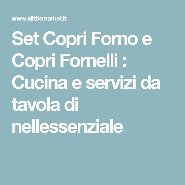 Set Copri Forno e Copri Fornelli  : Cucina e servizi da tavola di nellessenziale