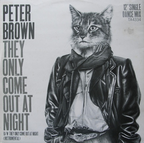 Peter Brown - They Only Come Out At Night (1984)