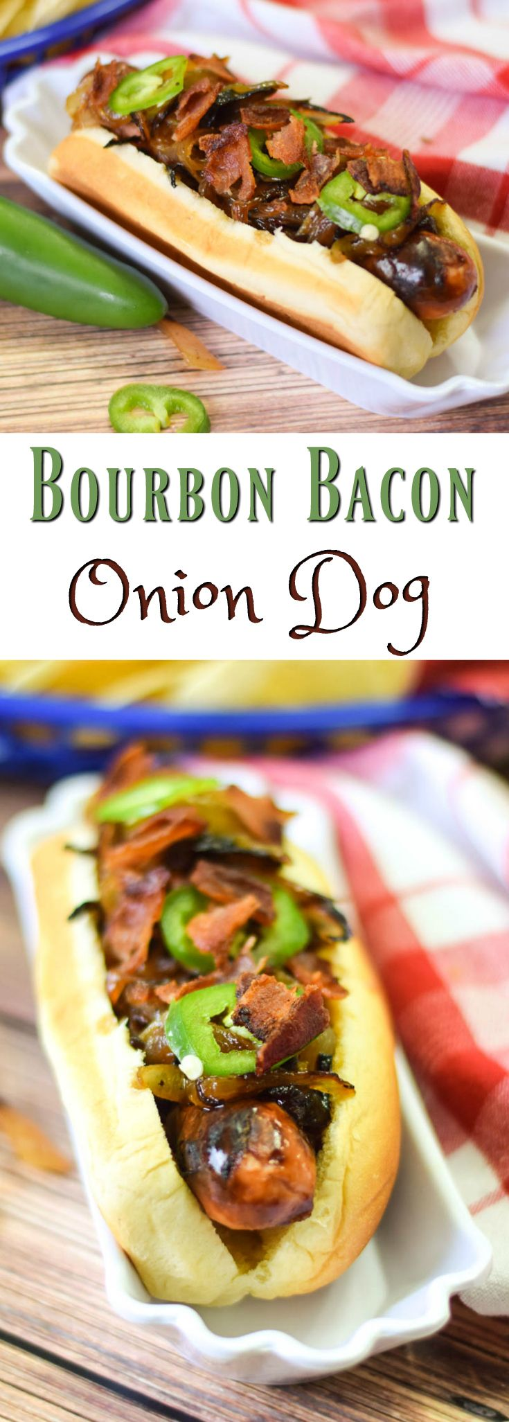 Caramelized Bourbon Glazed Onions & Bacon on this Bourbon Onion Bacon Dog is the perfect hotdog to serve for National Hotdog Day or National Hot Dog Month! #SundaySupper