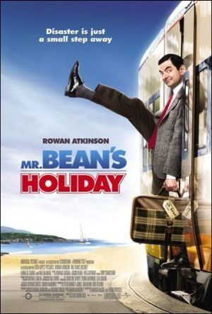 Mr. Bean's Holiday- Any and all of his movies will have cracking up. Love him Fun fun funny