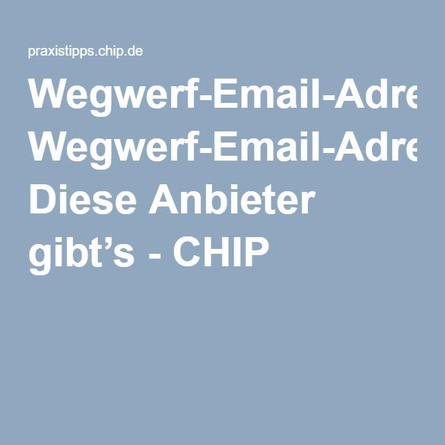 Wegwerf-Email-Adressen: Diese Anbieter gibt's - CHIP