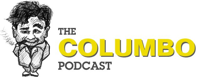 Welcome to The Columbo Podcast - an affectionate and informal review of the classic detective show.  ♡♡♡  http://www.columbopodcast.com