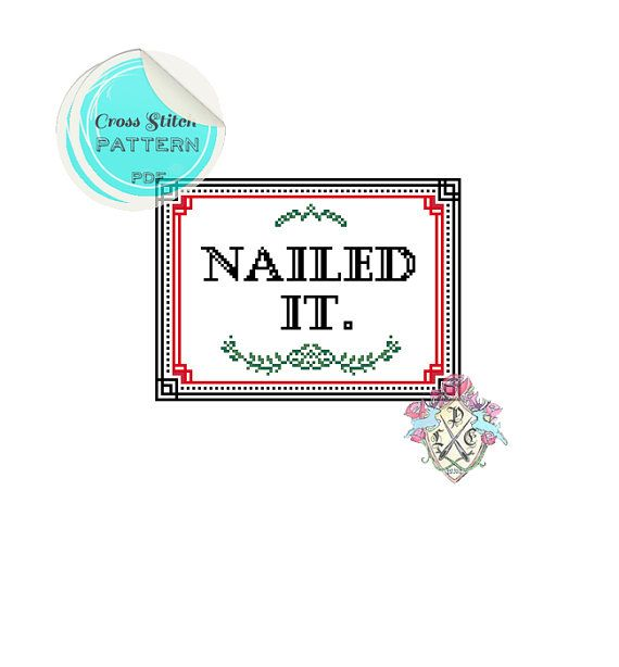 Nailed It. Cross Stitch Pattern. by plasticlittlecovers on Etsy, £2.50