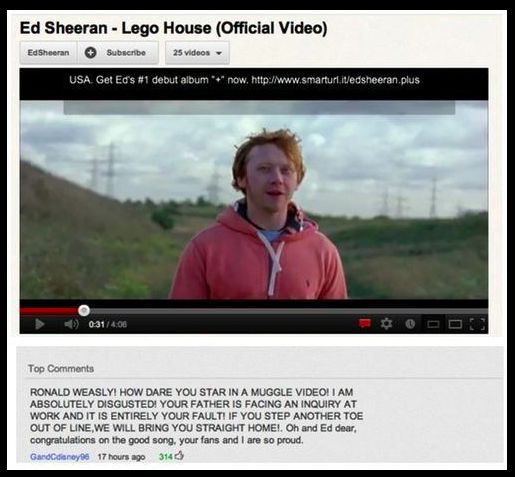 Harry Potter: And the Time Ron Left to Work With Ed Sheeran. | 26 YouTube Comments That Are Actually Funny