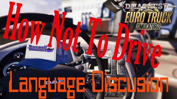 Euro Truck Simulator 2 - Language Discusion