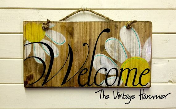 Welcome Sign Wood Sign Sayings Daisies Hand Painted