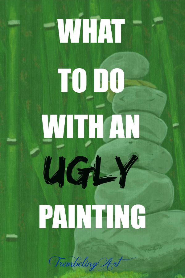 What To Do With An Ugly Painting
