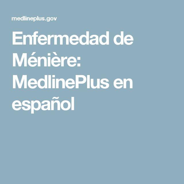 Enfermedad de Ménière: MedlinePlus en español