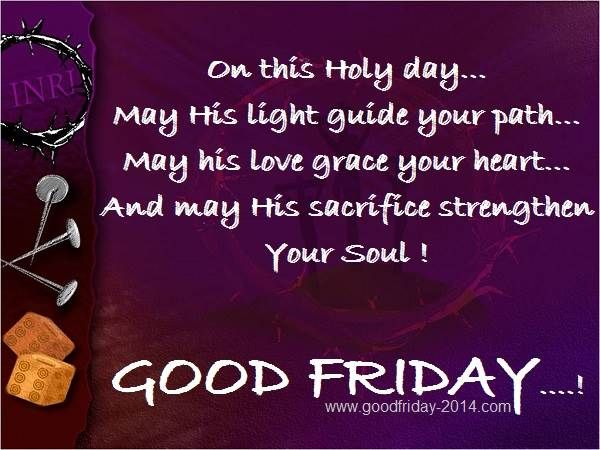 Good Friday Quotes and Sayings, Greetings Wishes 2014 Images, Pictures