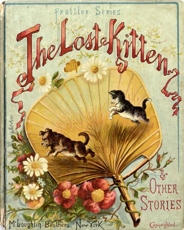 The Lost Kitten and other stories, New York: McLoughlin Bros, [1887?]