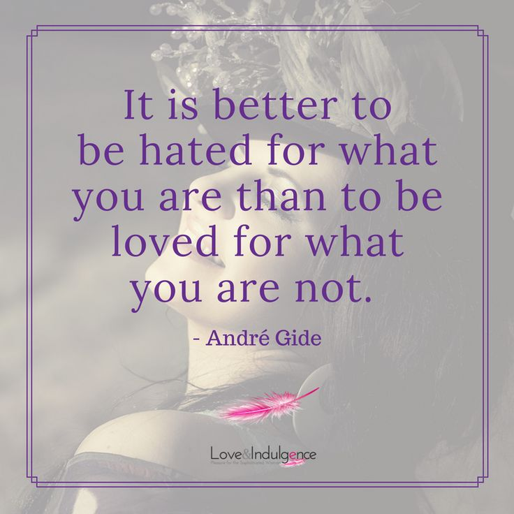 It's better to be true to yourself be who you are than be a fake and loved. #loveandindulgence #beyourself #loveyourself #selflove