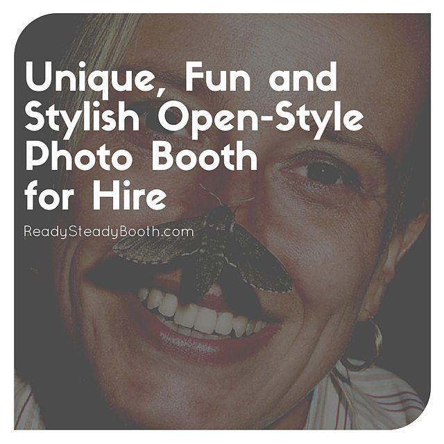 We are a unique fun and stylish open-style photo booth for hire.