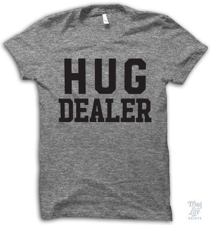 Hug Dealer!