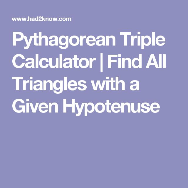 Pythagorean Triple Calculator | Find All Triangles with a Given Hypotenuse