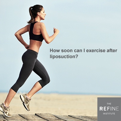 ... after liposuction should be avoided for at least the first month to