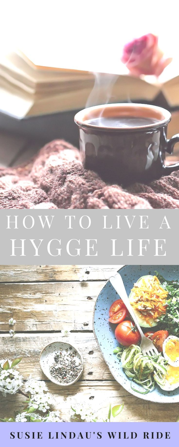 How to live a Hygge life - adopting daily Hygge habits and lifestyle.   #hygge #selfcare #relaxation #lifestyle