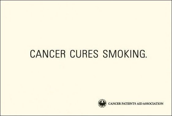 Cancer Cures Smoking.