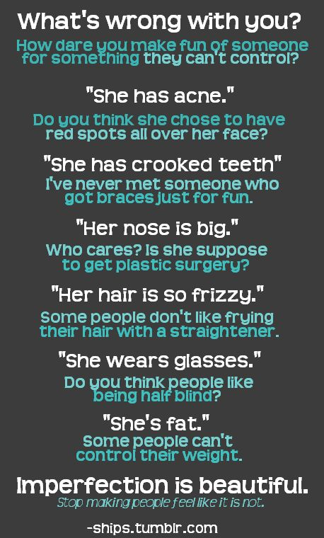Stop bullying! Everyone is perfect in their own way