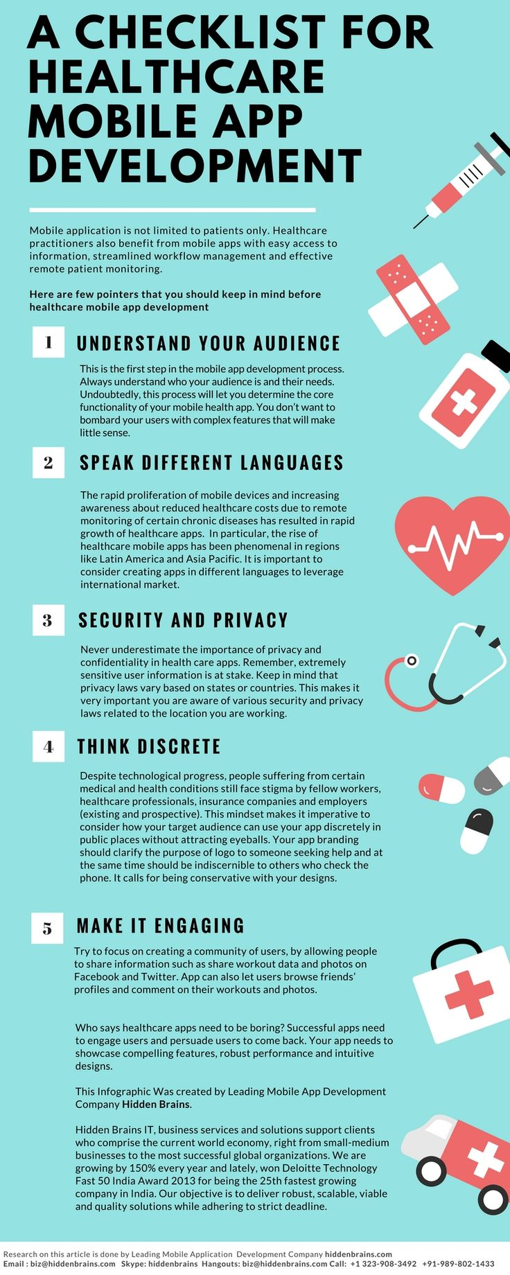 Checklist for Health Care mobile app development. In digitize generation, hospitals and medical industry will need apps to track and mange day today operations.