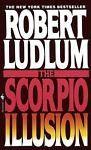 The Scorpio Illusion by Robert Ludlum (1994, Paperback)
