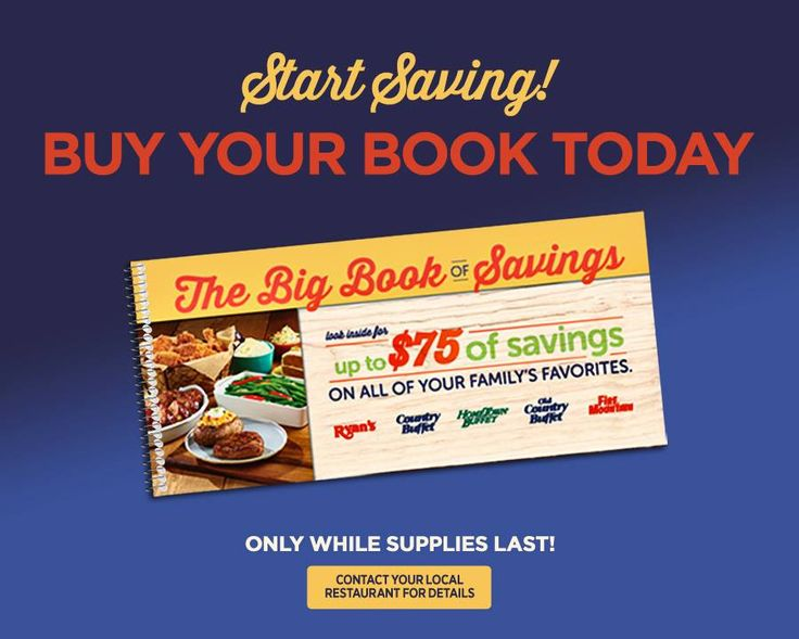 Get up to $75 of savings when you buy your big book of savings today! Contact your local restaurant today -- supplies are limited! http://www.pinterest.com/AnnaCoupons/hometown-buffet-coupons/