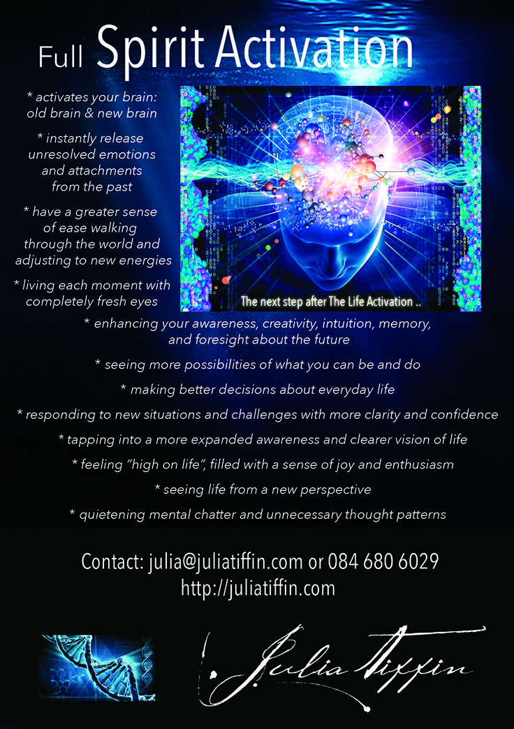 The Spirit Activation is the step after the Life Activation and awakens the brain to function successfully in these extremely dynamic times! You will feel ALIVE to the world. http://juliatiffin.com  #returntothesacred