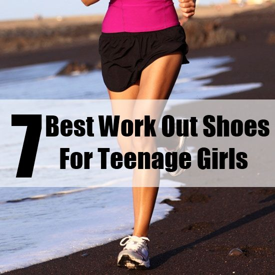 7 Best Work-Out Shoes For Teenage Girls