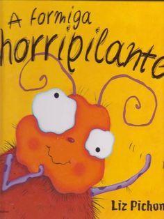 A Formiga Horrenda por Mª João Palma via slideshare   – Livros infantis