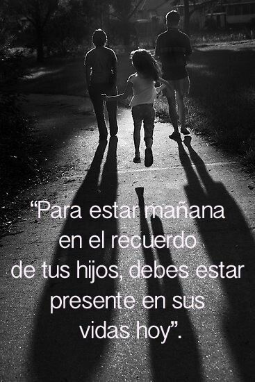"""HIJOS                                       Sons/Daughters                                           """"To be tomorrow in the memory of your children, you need to be in the present of their lives today."""""""