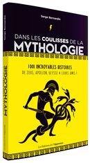Dans les coulisses de la mythologie De Serge BERNARDIN - Les Éditions de l'Opportun