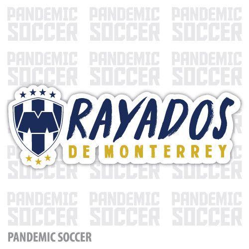 Rayados Monterrey Mexico Vinyl Sticker Decal Calcomania