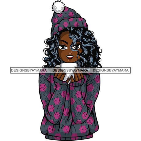 Afro Lola Winter Hot Cocoa Svg Goddess Queen Melanin Popping Nubian Lady Diva Jpg Png Vector Clipart Svg Cocoa Afro