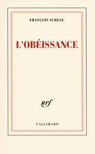 Jean-Claude Lalumière: L'OBEISSANCE DE FRANÇOIS SUREAU