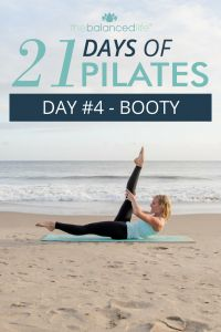 21 Days of Pilates // Day 4 – Booty