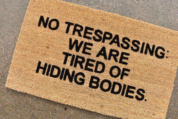 No Trespassing Doormat Funny Doormat Funny Sign Welcome Etsy Funny Doormats Door Mat Diy Door Mat