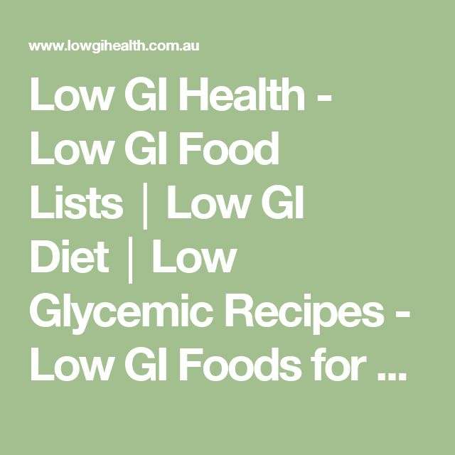 Best 25+ Low gi foods list ideas on Pinterest Low glycemic foods - glycemic index chart template