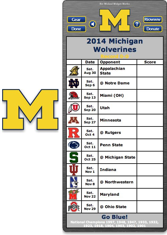 Free 2014 Michigan Wolverines Football Schedule Widget for Mac OS X - Go Blue! - National Champions 1997, 1948, 1947, 1933, 1932, 1923, 1918, 1904, 1903, 1902, 1901    http://riowww.com/teamPages/Michigan_Wolverines.htm